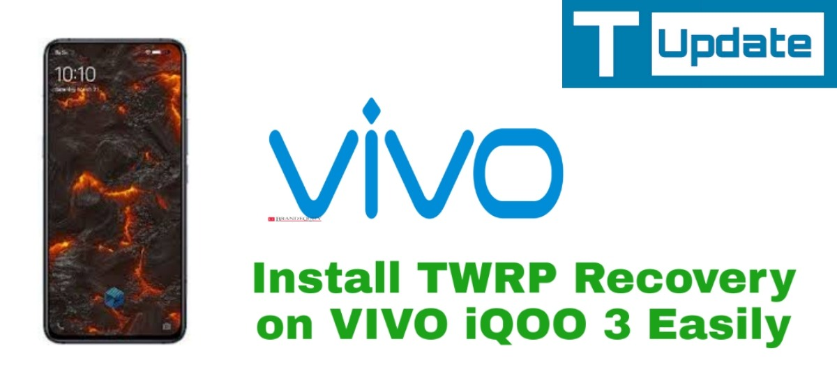Install TWRP Recovery On Vivo IQOO 3