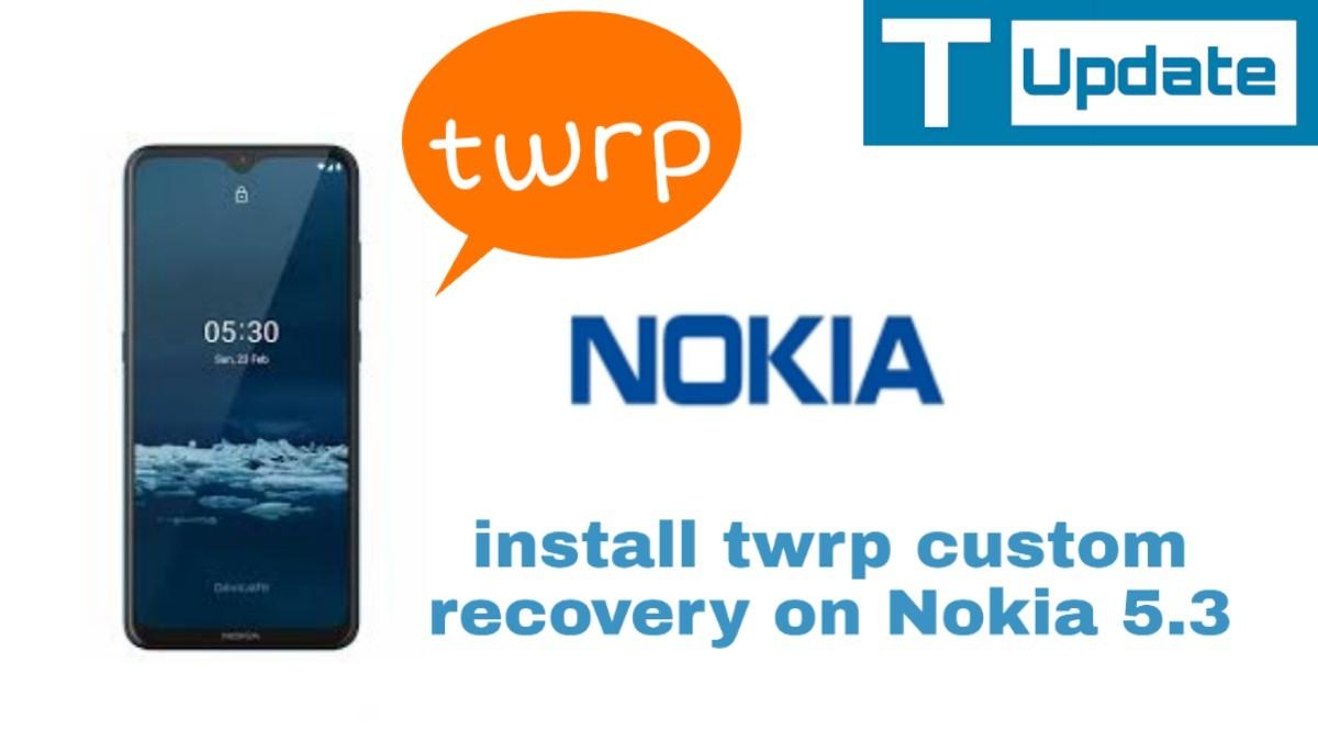 install twrp on nokia 5.3