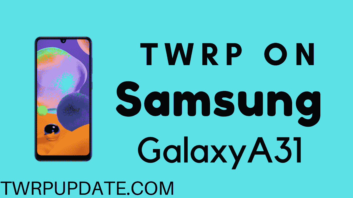 TWRP on Galaxy A31