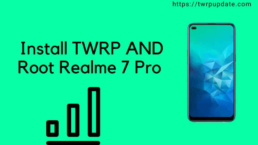 Install TWRP AND Root Realme 7 Pro