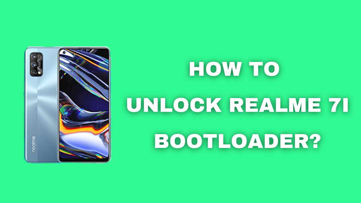 How to Unlock Realme 7i Bootloader