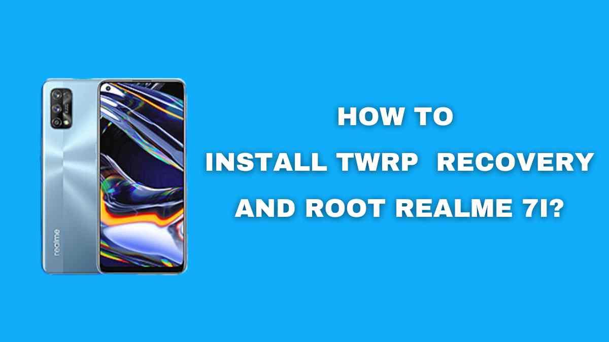 Root Realme 7i
