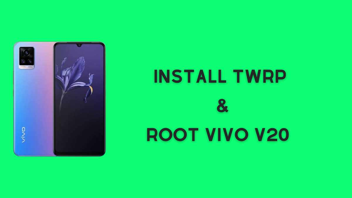 install twrp and Root vivo v20
