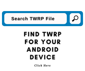 Search TWRP For Any Android Device