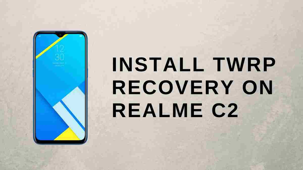 TWRP Recovery on Realme C2