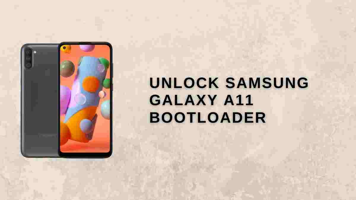 Unlock Samsung Galaxy A11 Bootloader