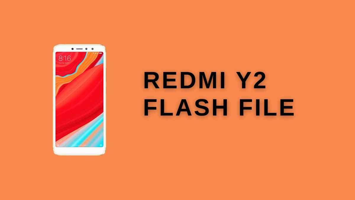 Redmi Y2 Flash File